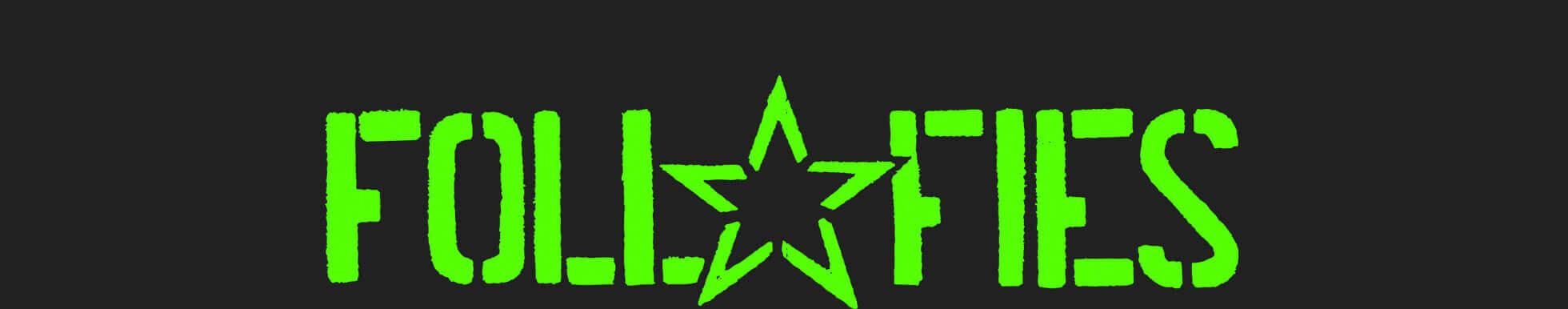 FOLL FIES Punk Rock Logo Grün Slider
